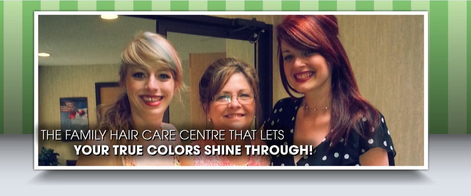 The family hair care centre that lets your true colors shine through! | Woman getting her hair cut